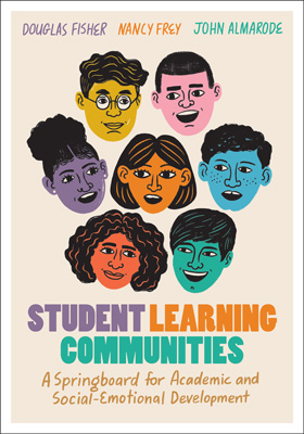 Student Learning Communities: A Springboard for Academic and Social-Emotional Development