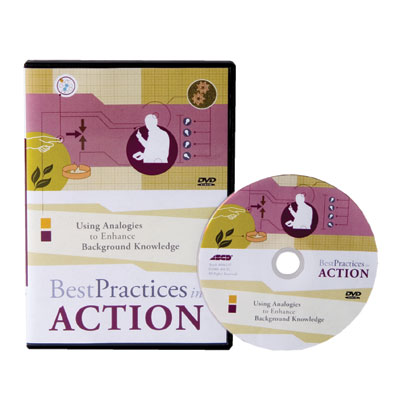 Best Practices in Action: Using Analogies to Enhance Background Knowledge DVD