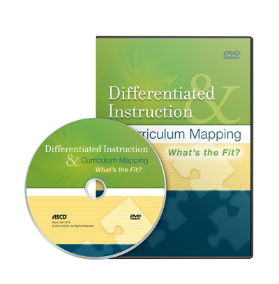 Differentiated Instruction and Curriculum Mapping: What's the Fit? DVD