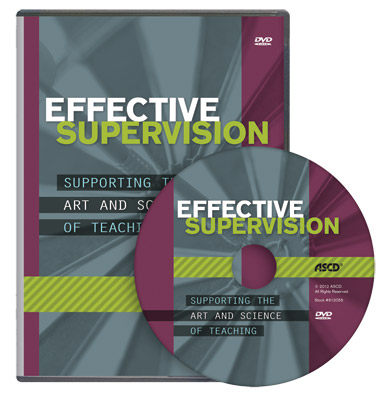Effective Supervision: Supporting the Art and Science of Teaching DVD