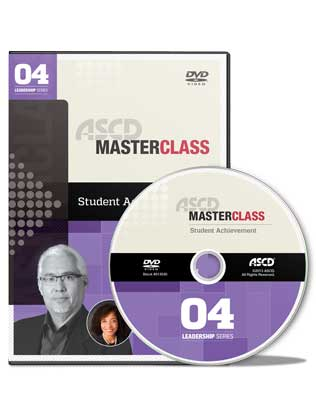 ASCD Master Class Leadership: Student Achievement