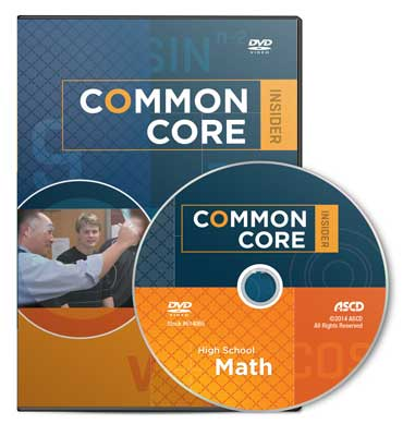 The Common Core Insider: High School Math DVD