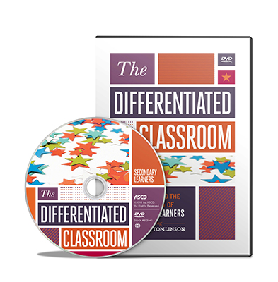 The Differentiated Classroom: Responding to the Needs of Secondary Learners DVD